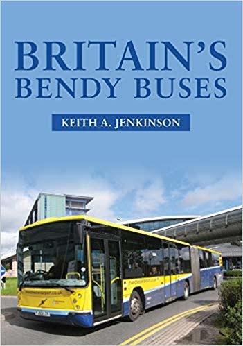 Amberley Publishing Britain's Bendy Buses