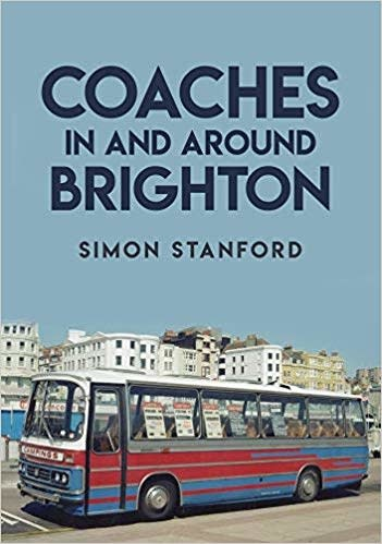 Amberley Publishing Coaches in and Around Brighton
