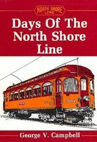 Days of the North Shore Line