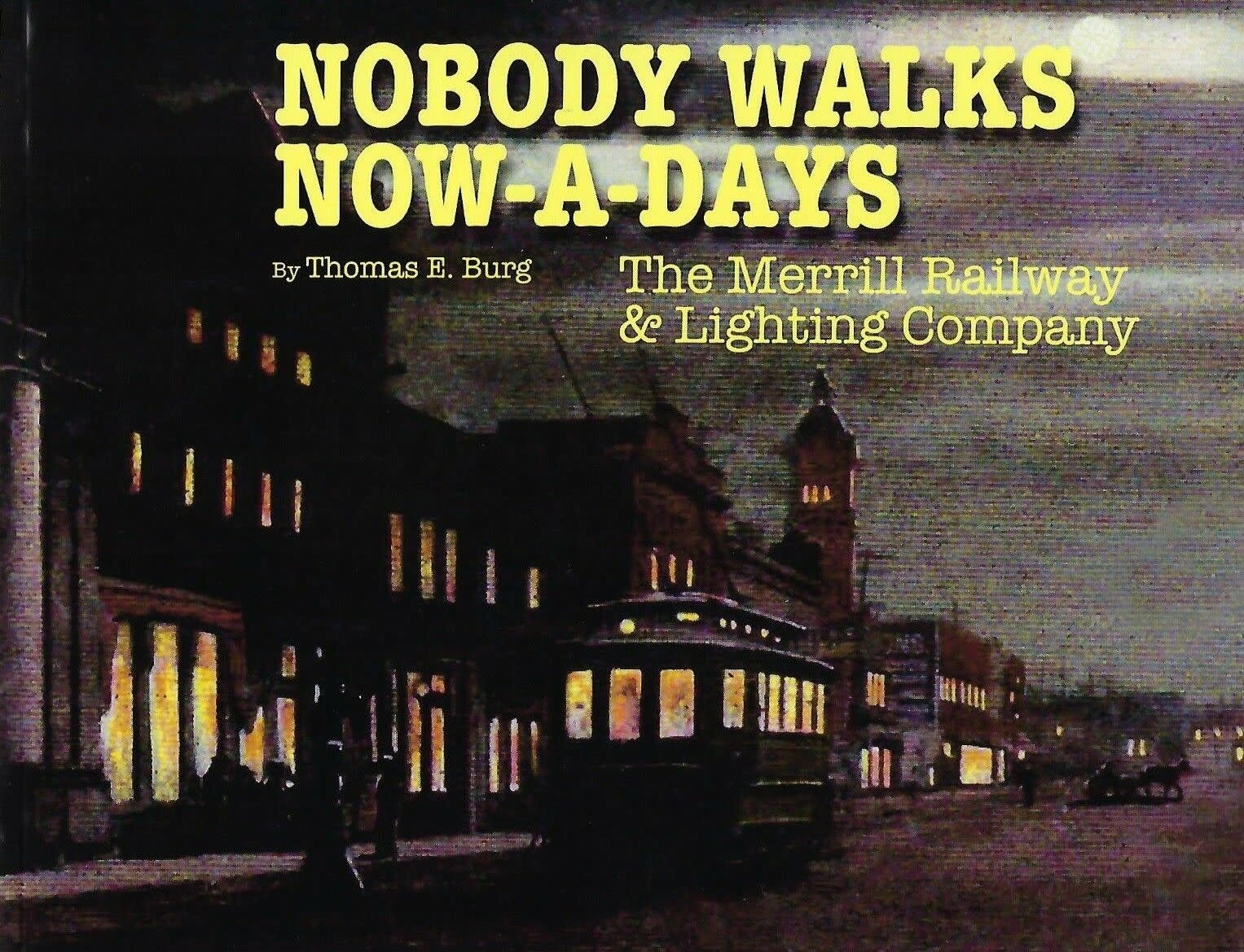 Nobody Walks Now-a-Days SIGNED