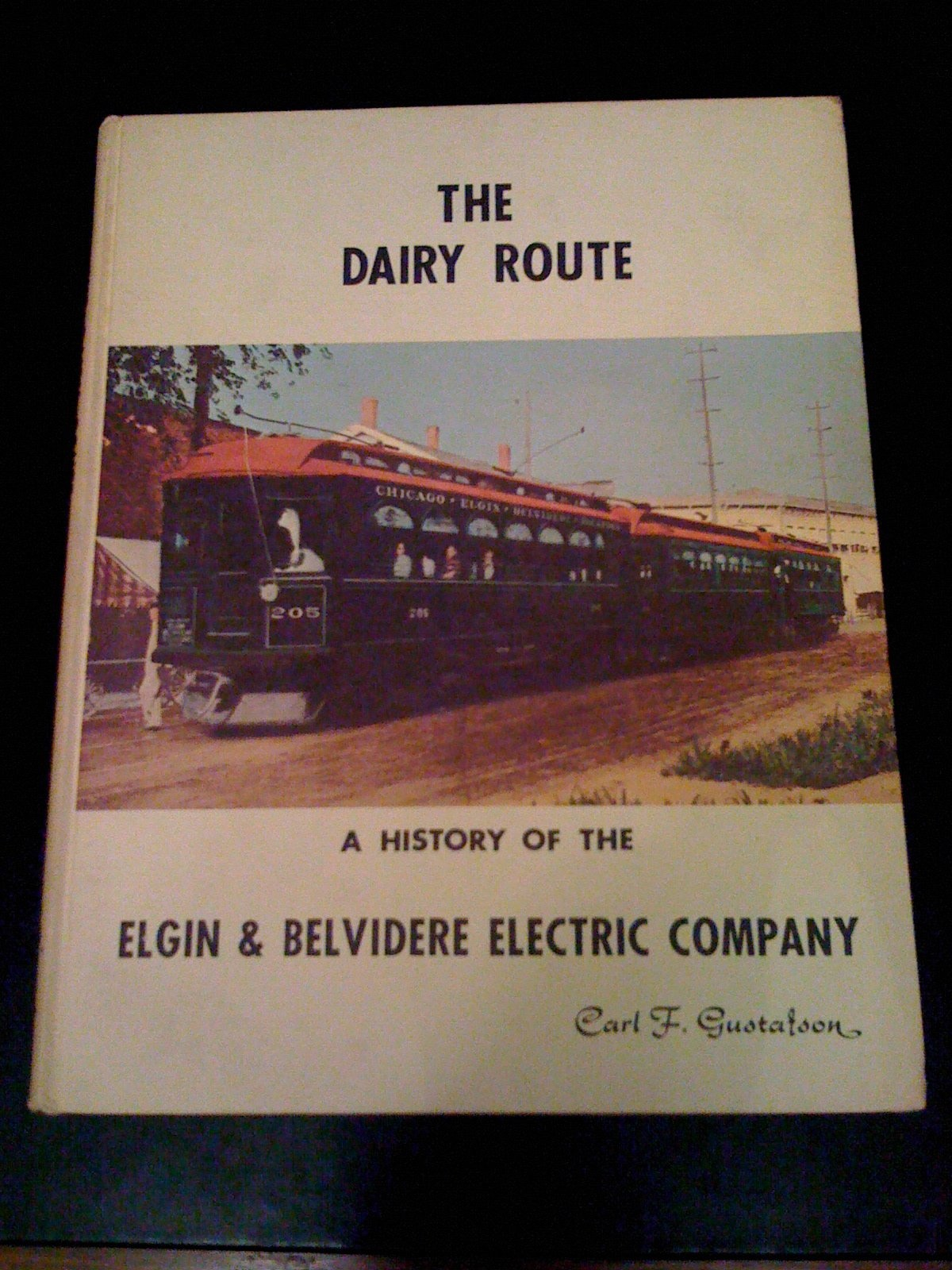 The Dairy Route:  A History of the Elgin and Belvidere Electric Company