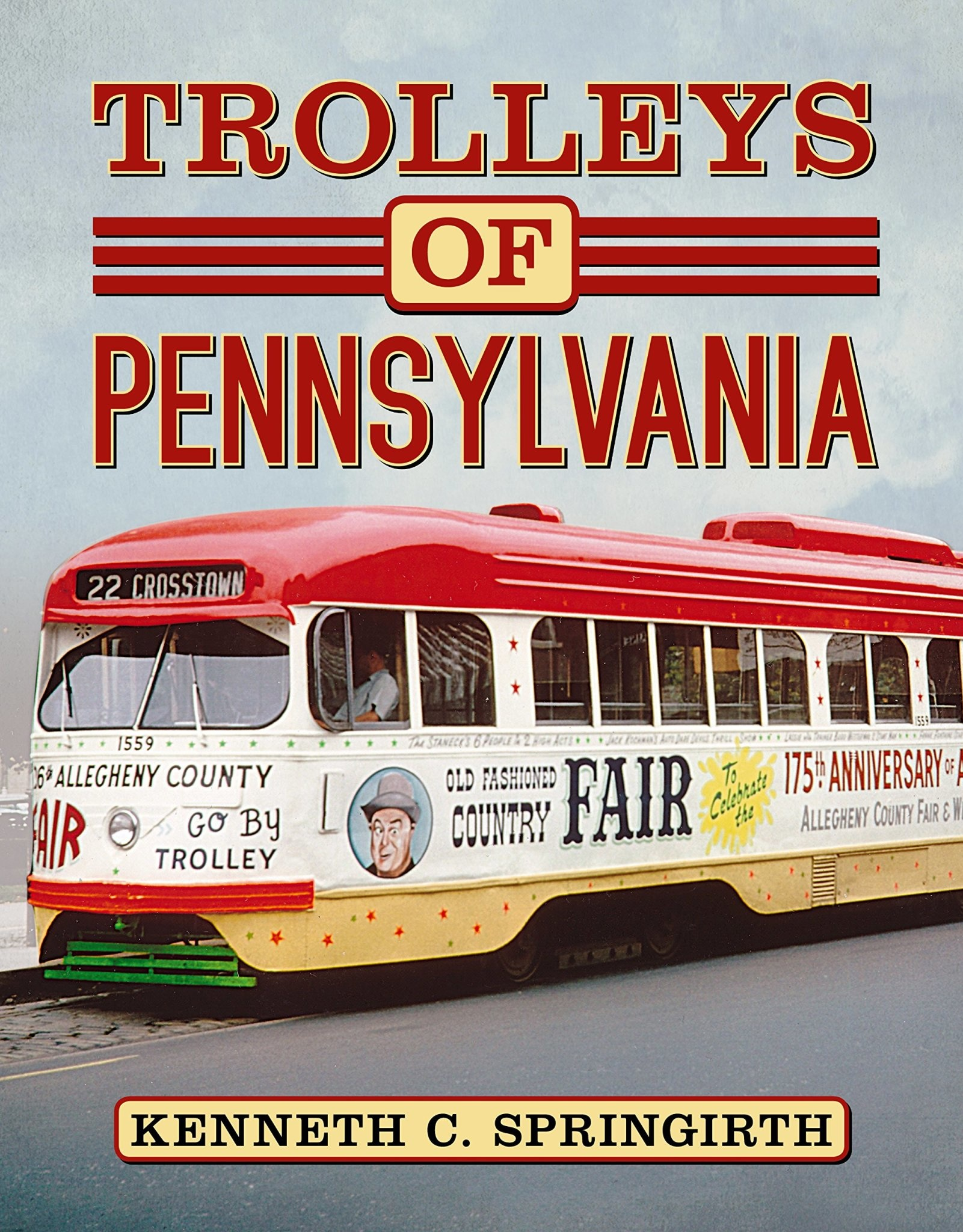 Trolleys of Pennsylvania - *SIGNED