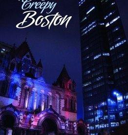 Schiffer Publishing Spooky Creepy Boston