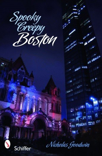 Spooky Creepy Boston