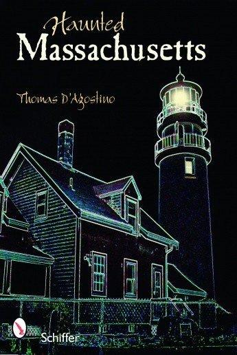 Schiffer Publishing Haunted Massachusetts