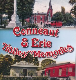 Conneaut & Erie Trolley Memories *SIGNED