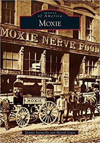 Images of America Moxie Images of America