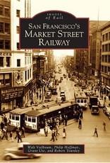 Images of Rail San Francisco Market Street Railway (CA)(Images of Rail)