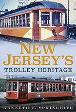 America Through Time New Jersey's Trolley Heritage *SIGNED