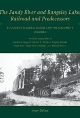 Sandy River and Rangeley Lake Railroad & Predecessors V3