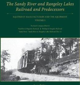 Sandy River and Rangeley Lake Railroad & Predecessors V3