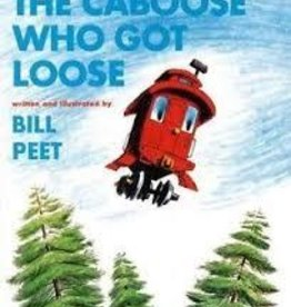 The Caboose Who Got Loose Children's Book