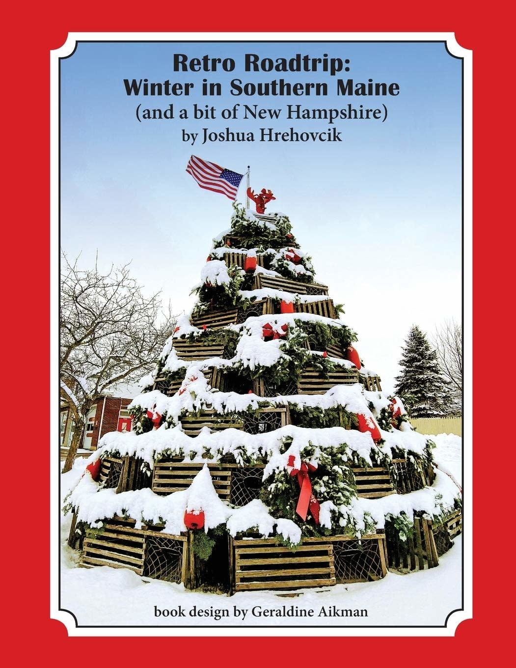 Retro Roadtrip: Winter in Southern Maine (and a bit of New Hampshire)