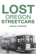 Lost Oregon Streetcars