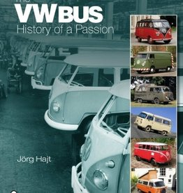 Schiffer Publishing The VW Bus: History of a Passion