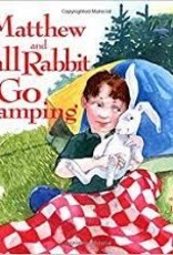 Down East Books Matthew and Tall Rabbit Go Camping