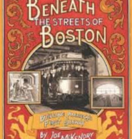 Bay State Book Company Beneath The Streets of Boston - VG -Used