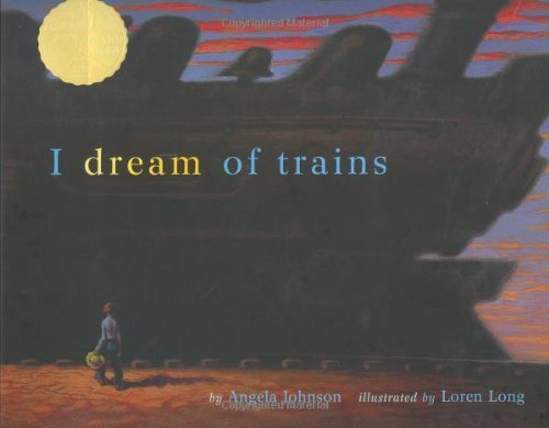 S&S Books for Young Readers I DREAM OF TRAINS