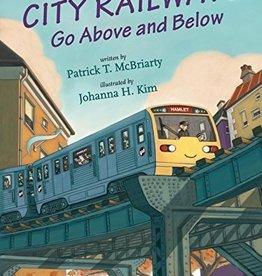 City Railsways (Go Above and Below)