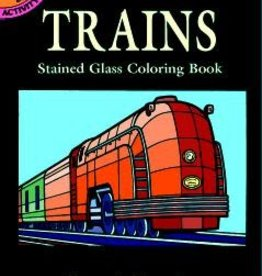 Little Activity BookTrains Stained Glass Coloring Book