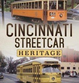 America Through Time Cincinnati Streetcar Heritage  *SIGNED