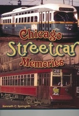 Chicago Streetcar Memories - SIGNED!