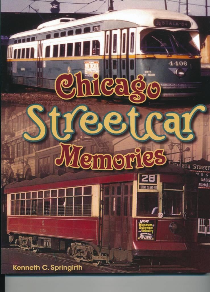 America Through Time Chicago Streetcar Memories - SIGNED!