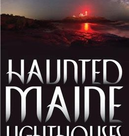 Down East Books Haunted Maine Lighthouses