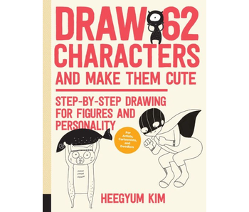 Draw 62 Characters and Make Them Cute