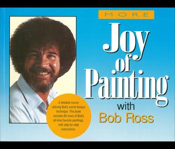 Bob Ross More Joy of Painting