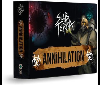 SUB TERRA EXP: ANNIHILATION