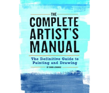 THE COMPLETE ARTIST'S MANUAL: PAINTING AND DRAWING