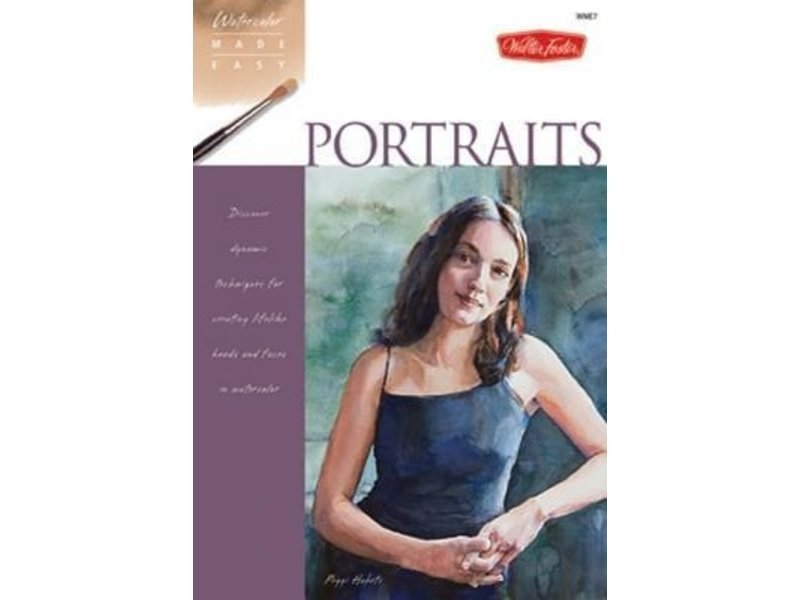 WATERCOLOUR MADE EASY: PORTRAITS