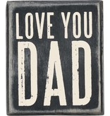 BOX SIGN LOVE YOU DAD