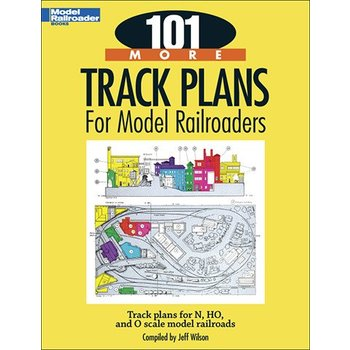 Kalmbach 101 More Track Plans for Model Railroads # 12443 #TOTES1