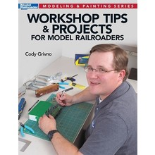 Kalmbach Workshop Tips & Projects for Model Railroaders # 12475 # TOTE1