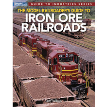 Model Railroader's Guide to Iron Ore Railroads # 12830