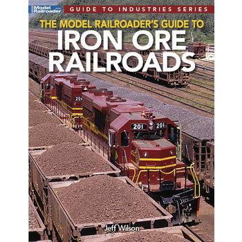 Model Railroader's Guide to Iron Ore Railroads # 12830