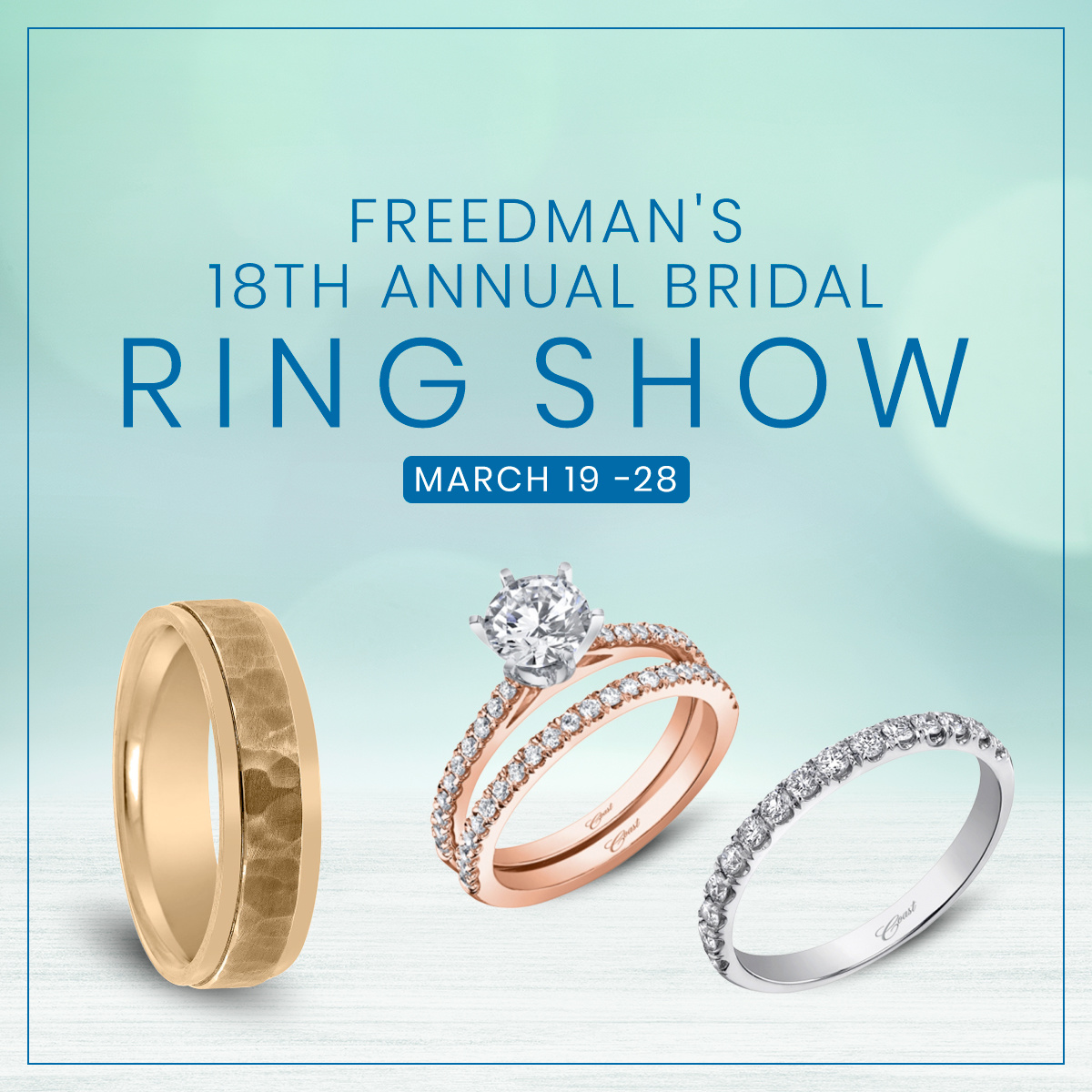 Freedman's 18th Annual Wedding Ring Trunk Show TBD 2020 - expecting April