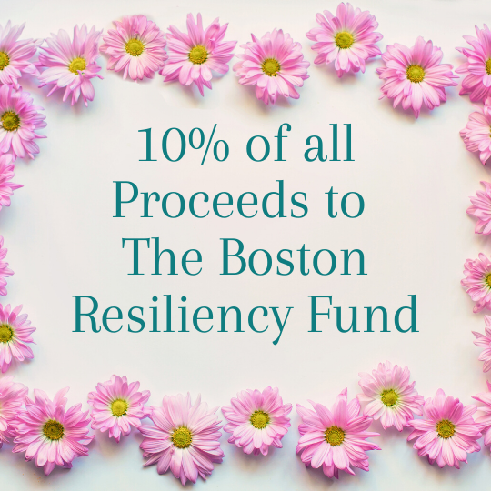 10% of all proceeds to The Boston Resiliency Fund