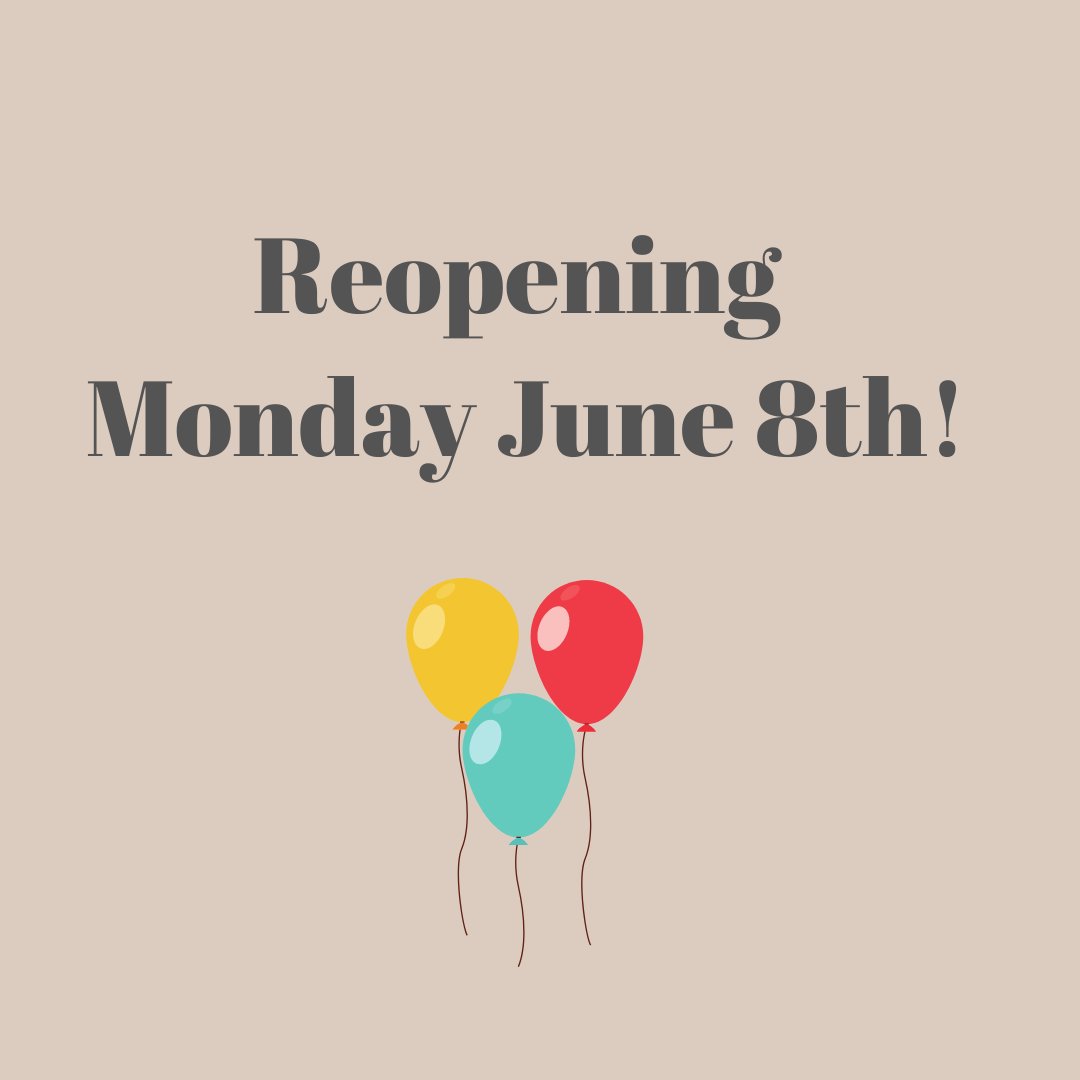 Reopening June 8th - Read about safety protocols