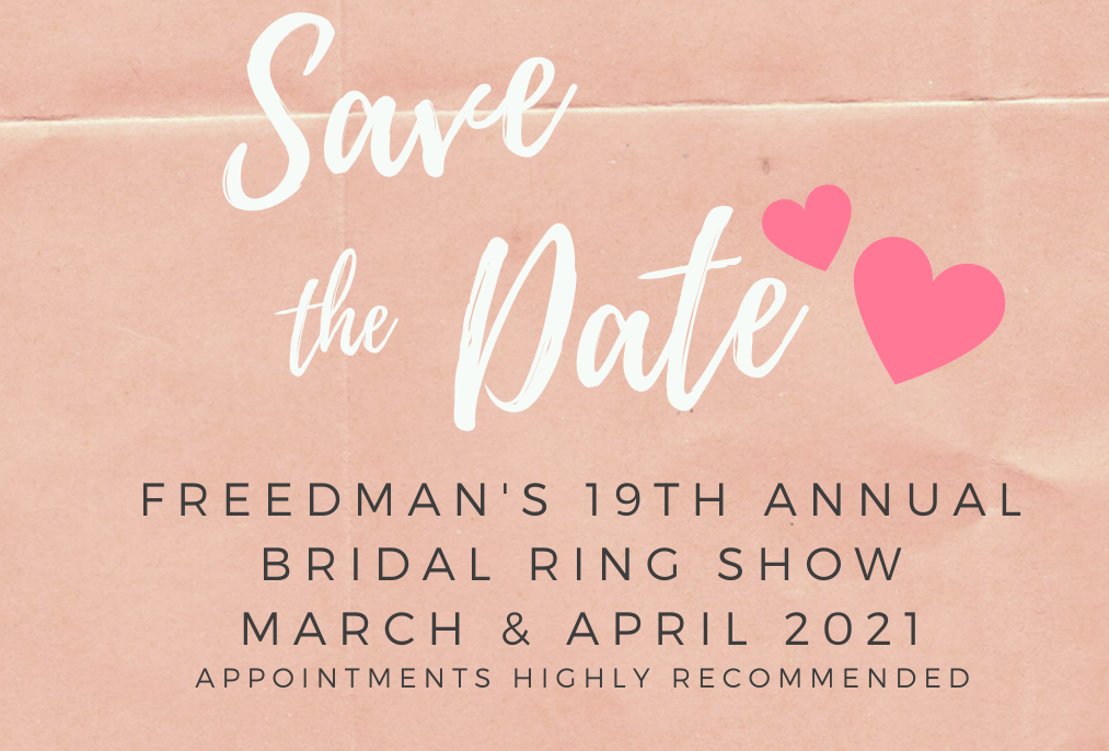 19th Annual Bridal Ring Show - all of March & April 2021