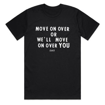 Cult Move On Over Tee