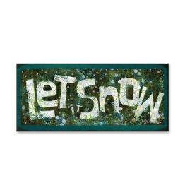 Let It Snow - Shelle Lindhom 10x24 wood
