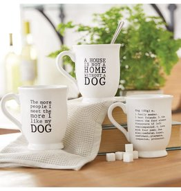 """Not a Home Without a Dog"" Mug"