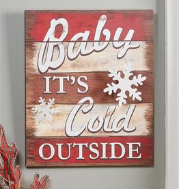 """""""Baby It's Cold Outside"""" Wood Sign"""