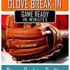Bagger Sports Glove Break-In: Steam and Condition