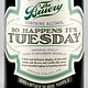 "The Bruery ""So Happens It's Tuesday"" Bourbon Barrel Aged Imperial Stout 750ml Bottle - Orange CA"