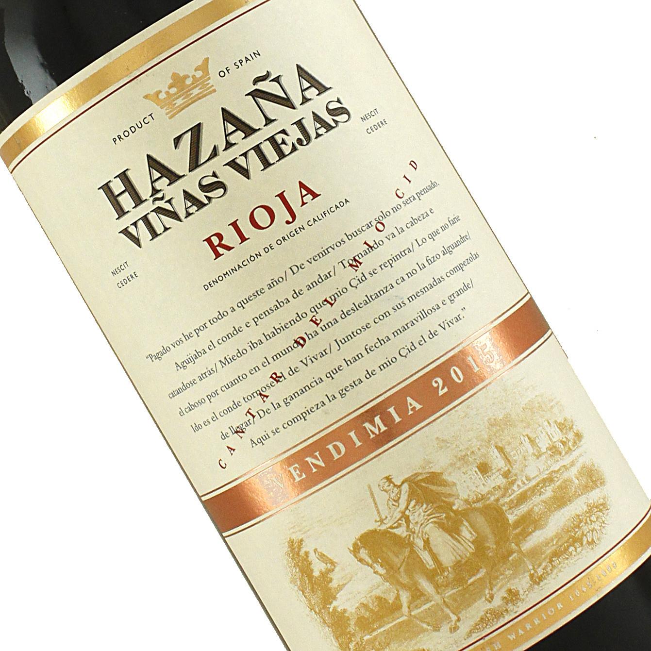 Hazana 2015 Rioja Vinas Viejas, Rioja Spain