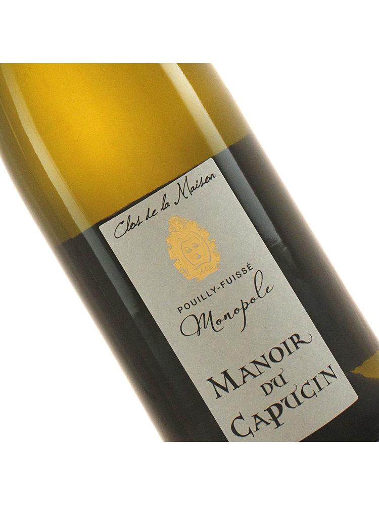 """Manoir Du Capucin 2018 Pouilly-Fuisse """"Clos de la Maison"""" Monopole, Burgundy"""